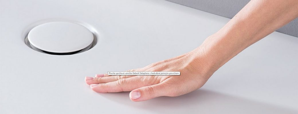 Plochá sprchová vanička Geberit Setaplano – Jemná na dotek